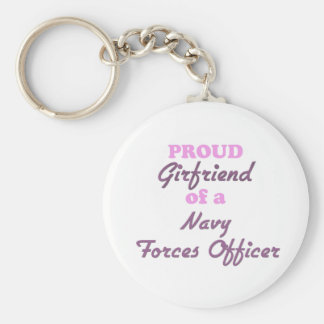 Proud Girlfriend of a Navy Forces Officer Basic Round Button Key Ring