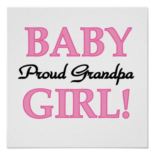 Proud Grandpa Baby Girl Gifts Poster