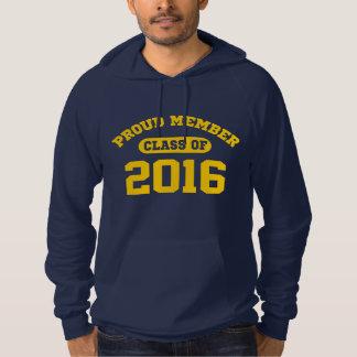 Proud Member Class Of 2016 Hoodie