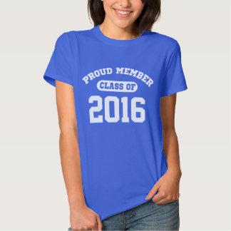 Proud Member Class Of 2016 T-shirt