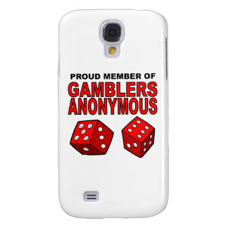 Proud Member of Gamblers Anonymous Galaxy S4 Covers