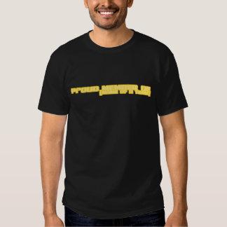 Proud Member of... Tee Shirts