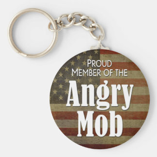 Proud Member of the Angry Mob Key Chain