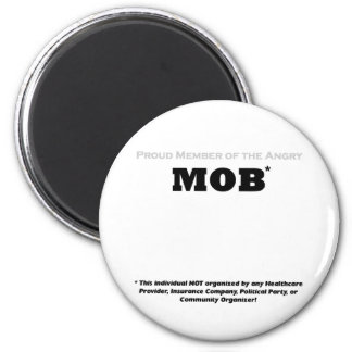 Proud Member of the Angry Mob 6 Cm Round Magnet
