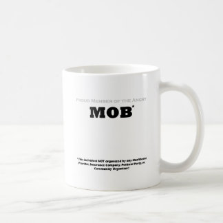 Proud Member of the Angry Mob Basic White Mug