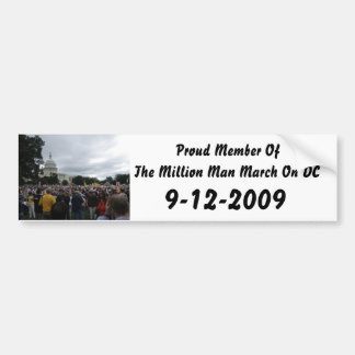 Proud Member Of The Million Man March On DC 9-12 Bumper Sticker