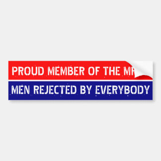 Proud member of the MRE s Bumper Stickers