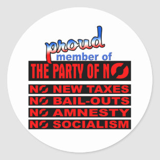 Proud Member of the Party of NO Round Sticker