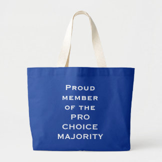 Proud member of the PRO CHOICE MAJORITY Jumbo Tote Bag