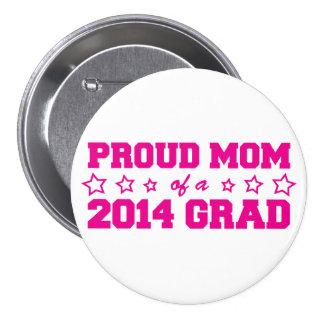 Proud Mom of 2014 Grad 7.5 Cm Round Badge