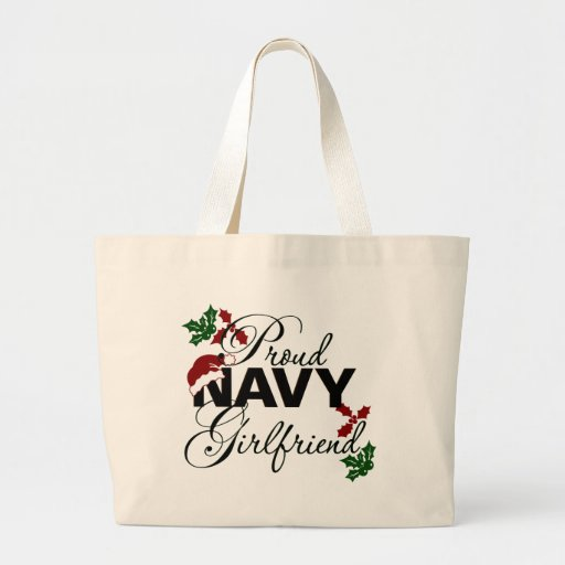 Proud Navy Girlfriend Christmas Holly Bag