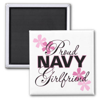Proud Navy Girlfriend Square Magnet