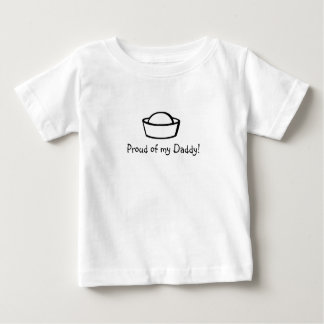 Proud of my Daddy! T-Shirt