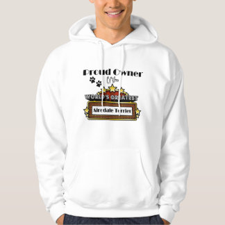 Proud Owner World's Greatest Airedale Terrier Hoodie