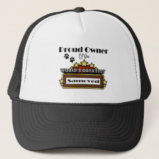 Proud Owner World's Greatest Samoyed Trucker Hat