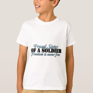Proud SIster of a Soldier T-Shirt