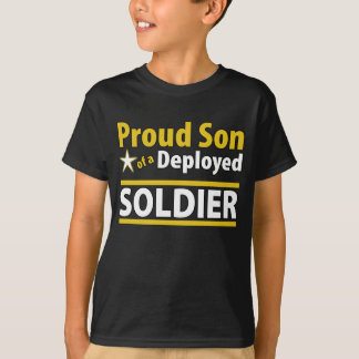 Proud Son of a Deployed Soldier Shirts