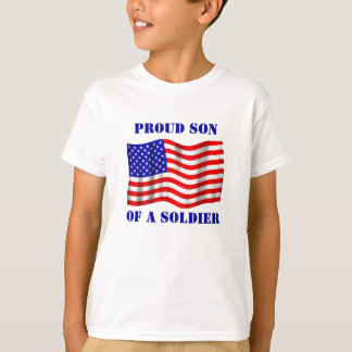 Proud Son Of A Soldier T-Shirt