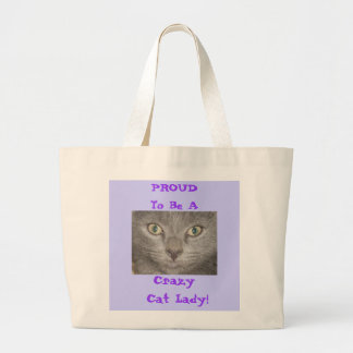 Proud to Be a Crazy Cat Lady Bag