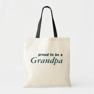 Proud to be a Grandpa! Budget Tote Bag