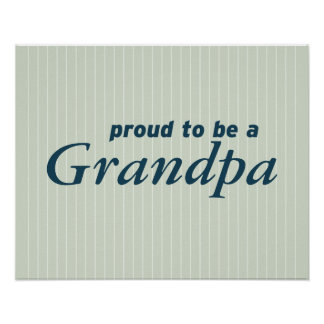 Proud to be a Grandpa! Poster
