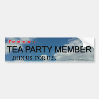 PROUD TO BE A TEA PARTY MEMBER BUMPER STICKER