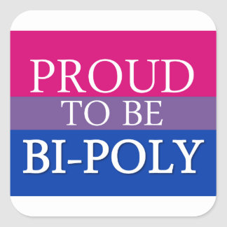 Proud To Be Bi-Poly Square Sticker