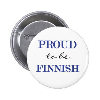Proud To Be Finnish 6 Cm Round Badge