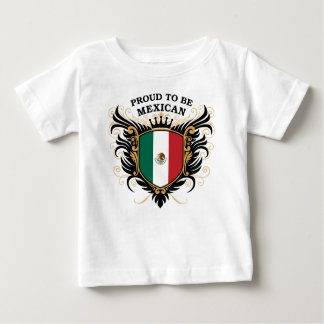 Proud to be Mexican Baby T-Shirt