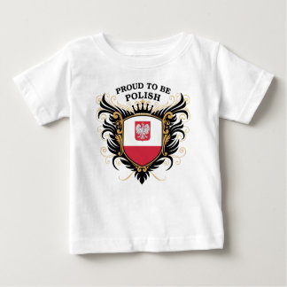 Proud to be Polish Baby T-Shirt