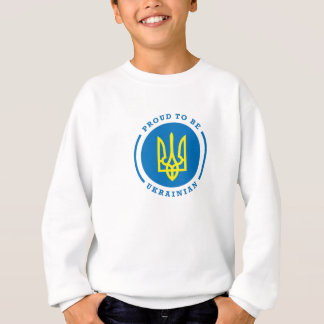 Proud to be Ukrainian Sweatshirt