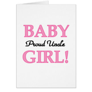 Proud Uncle Baby Girl Tshirts and Gifts Greeting Card
