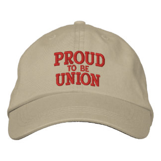 PROUD UNION MEMBER EMBROIDERED CAP