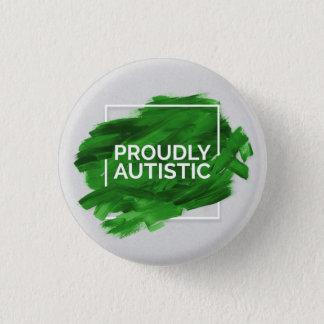 Proudly Autistic (Green) 3 Cm Round Badge