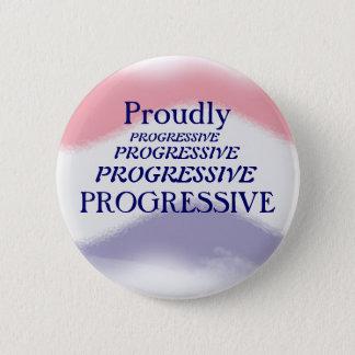 Proudly Progressive Political Button