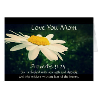 Proverbs 31:25, Mother's Day, White Daisy Custom Card