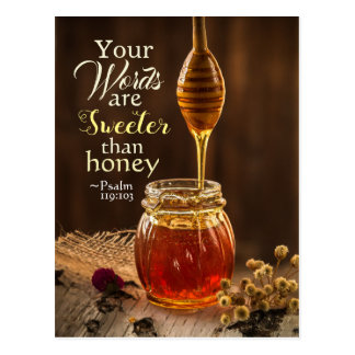 Psalm 119:103 Your Words are Sweeter than Honey Postcard