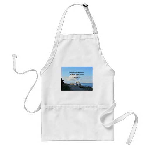 Psalm 147:3 He heals the brokenhearted... Aprons