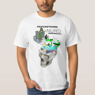 Psychotoons Nurd Personality T Shirt