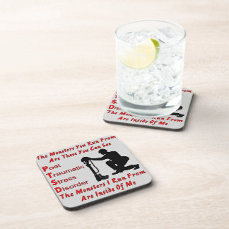 PTSD The Monsters I Run From Are Inside of Me Coaster