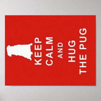PUG KEEP CALM HUG THE PUG POSTER PICTURE BIRTHDAY