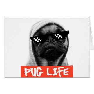 Pug Life Card