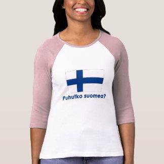 Puhutko Suomea? (Speak Finnish?) Tee Shirt