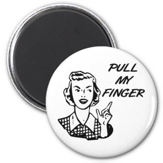 Pull My Finger Retro Housewife B&W Magnet