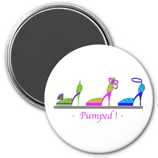 PUMPED ! FRIDGE MAGNET
