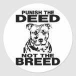 PUNISH THE DEED NOT THE BREED ROUND STICKERS