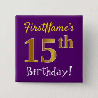 Purple, Faux Gold 15th Birthday, With Custom Name 15 Cm Square Badge