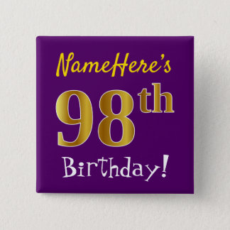 Purple, Faux Gold 98th Birthday, With Custom Name 15 Cm Square Badge