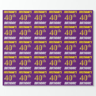 """Purple, Faux/Imitation Gold, """"40th BIRTHDAY"""" Wrapping Paper"""