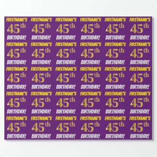 """Purple, Faux/Imitation Gold, """"45th BIRTHDAY"""" Wrapping Paper"""
